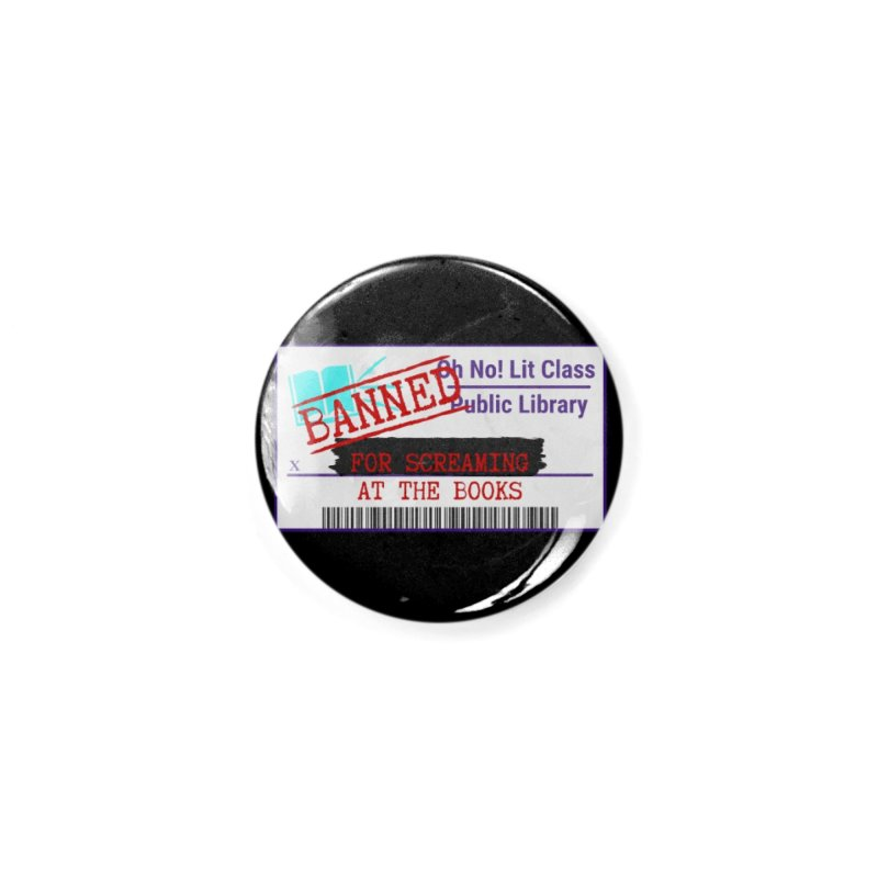 BANNED FOR LIFE Accessories Button by Oh No! Lit Class Store