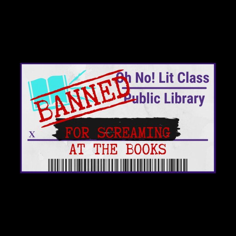 BANNED FOR LIFE Accessories Sticker by Oh No! Lit Class Store
