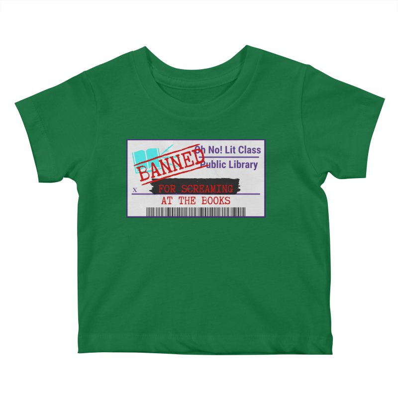 BANNED FOR LIFE Kids Baby T-Shirt by Oh No! Lit Class Store