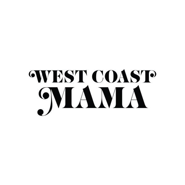 Design for West Coast Mama
