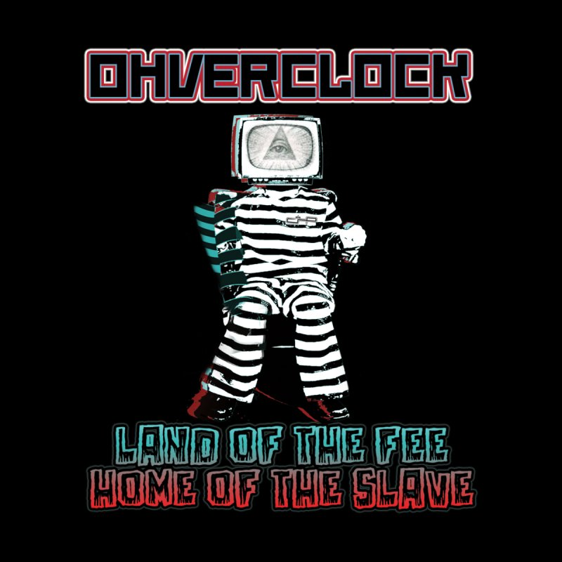 Land of the Fee Home of the Slave by ohverclock's Artist Shop