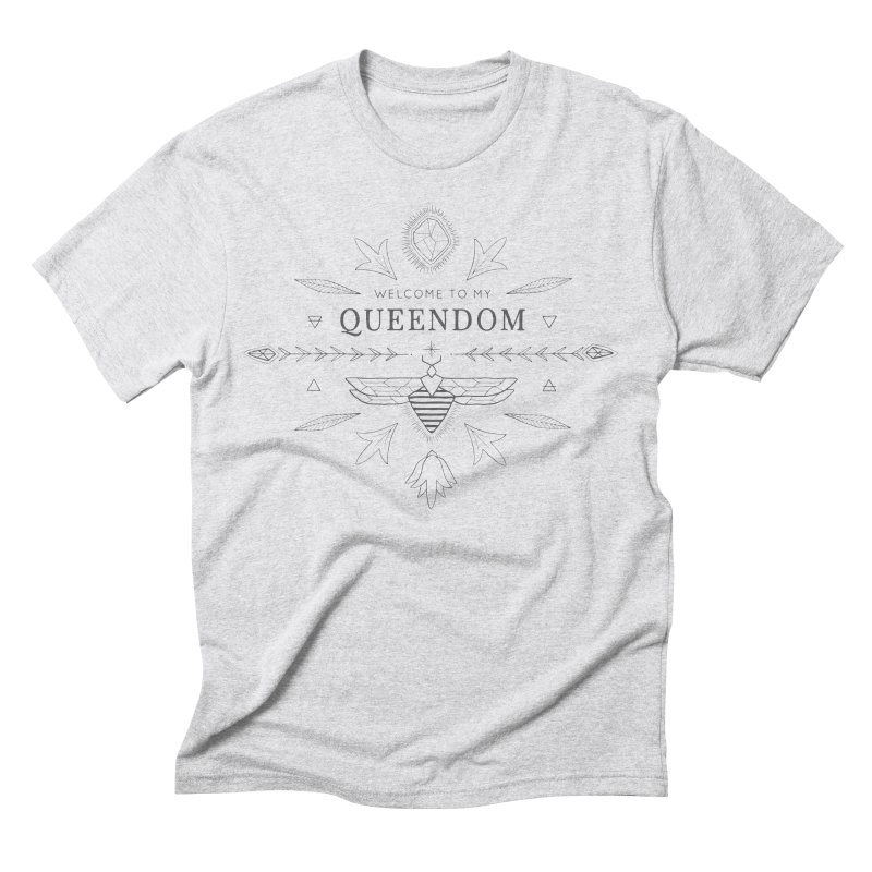 QUEENDOM grey on light Men's Triblend T-Shirt by OH YEAH by Amalia