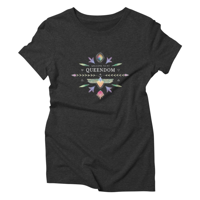 QUEENDOM color on dark Women's Triblend T-shirt by OH YEAH by Amalia