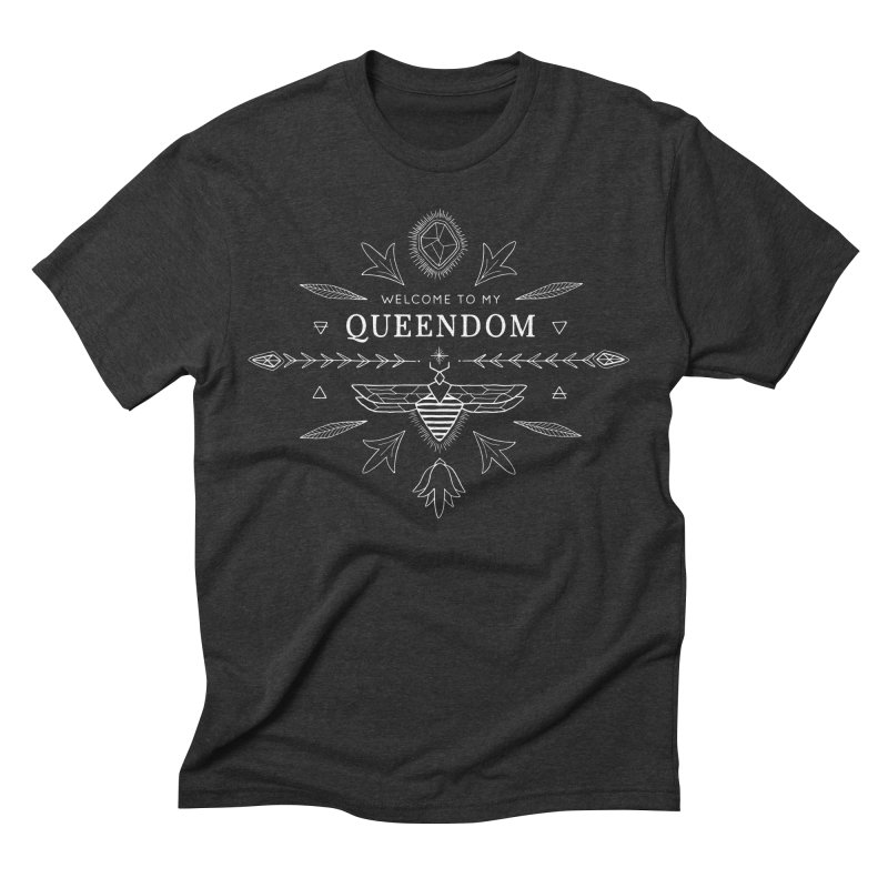 QUEENDOM white on dark Men's Triblend T-Shirt by OH YEAH by Amalia