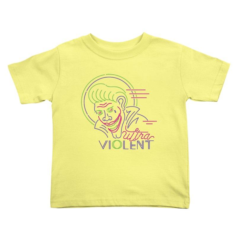 ultra violent Kids Toddler T-Shirt by okik's Artist Shop