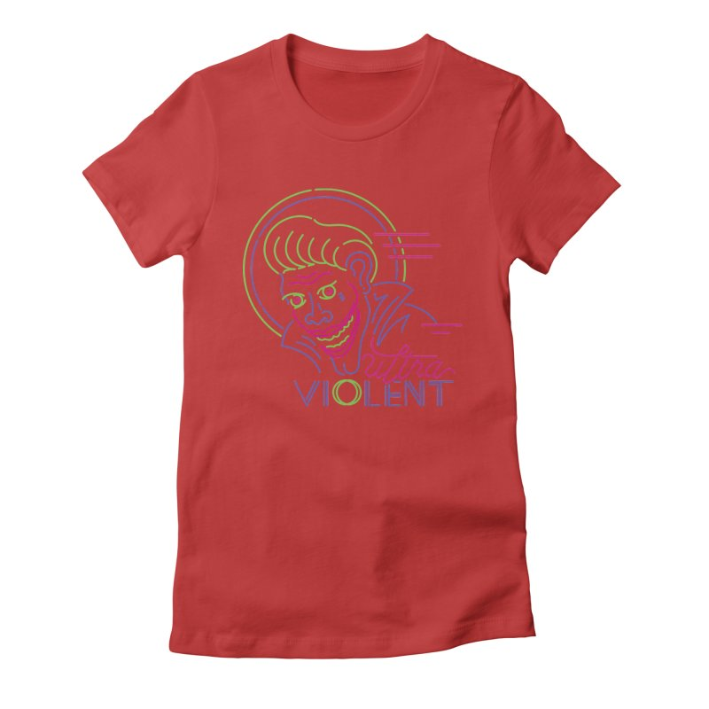 ultra violent Women's T-Shirt by okik's Artist Shop