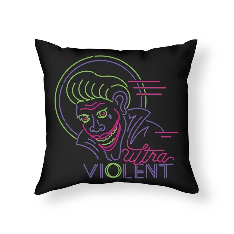 ultra violent Home Throw Pillow by okik's Artist Shop