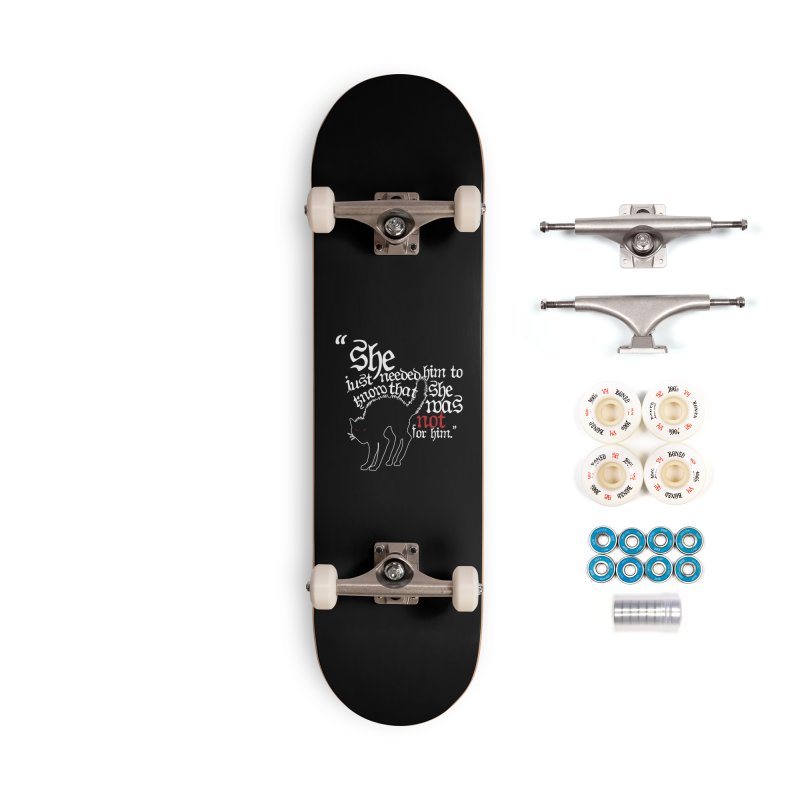 Old Gods of Appalachia: Not For Him Accessories Complete - Premium Skateboard by OLD GODS OF APPALACHIA