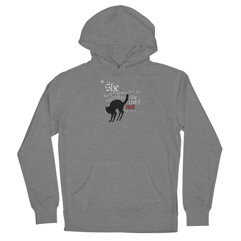 Old Gods of Appalachia: Not For Him Women's Pullover Hoody by OLD GODS OF APPALACHIA