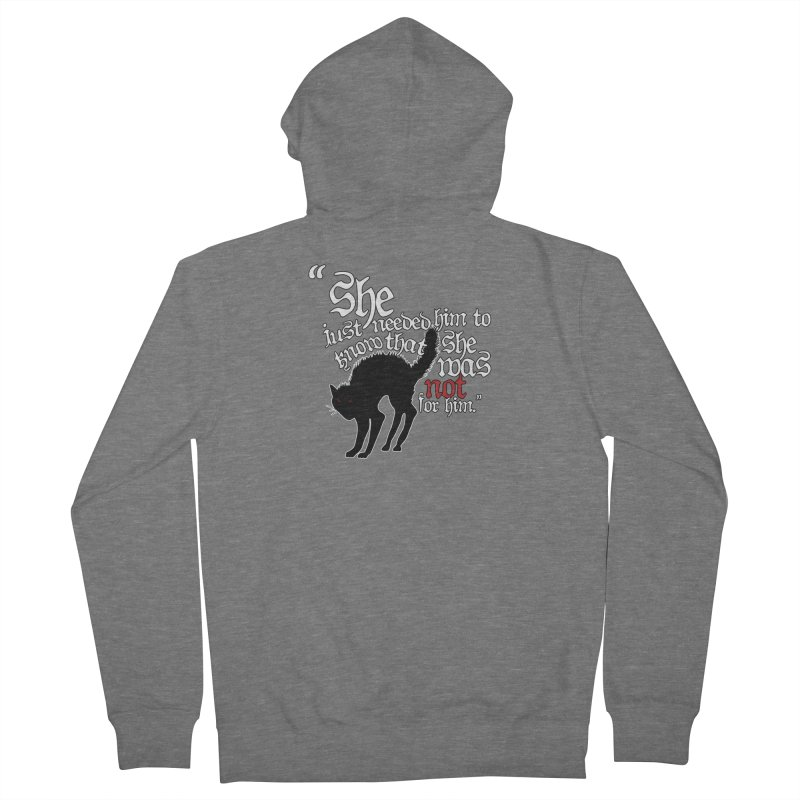 Old Gods of Appalachia: Not For Him Women's Zip-Up Hoody by OLD GODS OF APPALACHIA
