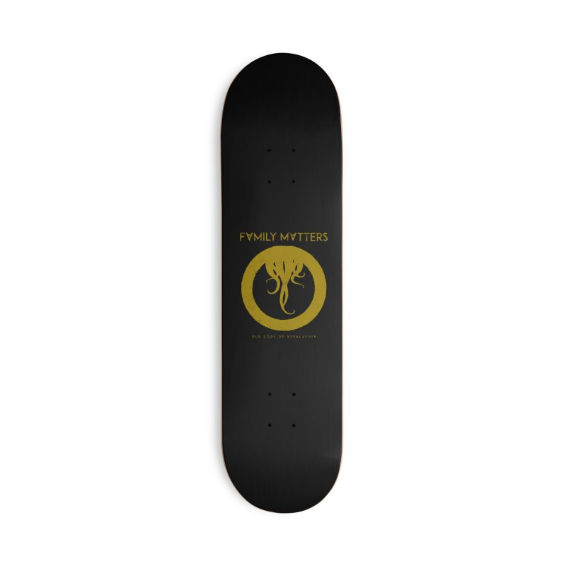 Old Gods of Applachia: Family Matters Accessories Deck Only Skateboard by OLD GODS OF APPALACHIA