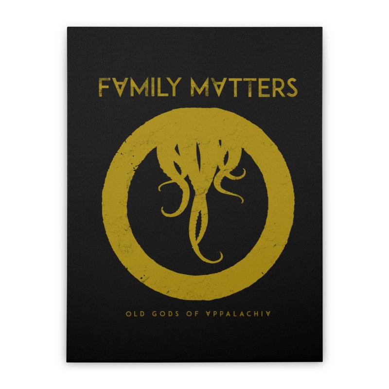 Old Gods of Applachia: Family Matters Home Stretched Canvas by OLD GODS OF APPALACHIA