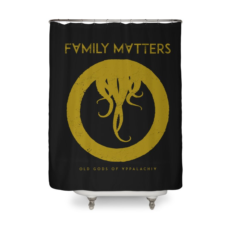 Old Gods of Applachia: Family Matters Home Shower Curtain by OLD GODS OF APPALACHIA