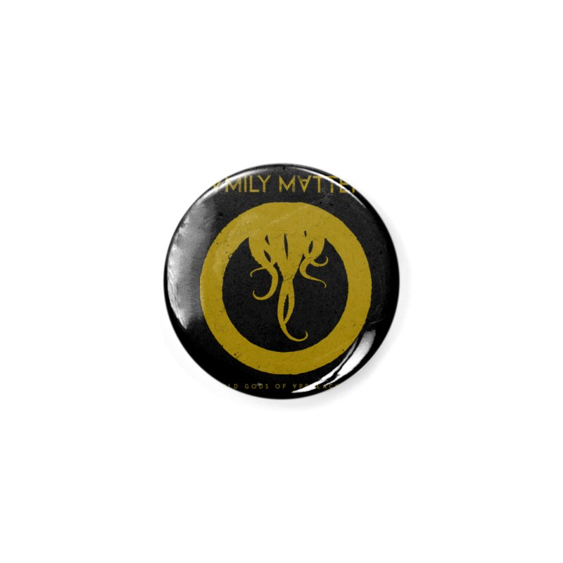 Old Gods of Applachia: Family Matters Accessories Button by OLD GODS OF APPALACHIA