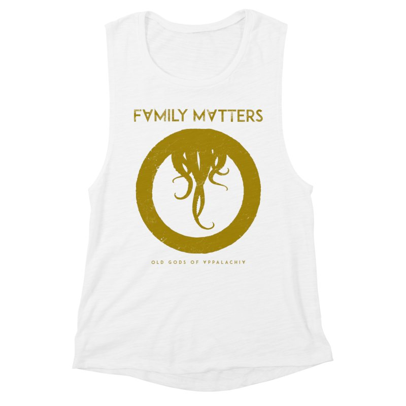 Old Gods of Applachia: Family Matters Women's Muscle Tank by OLD GODS OF APPALACHIA