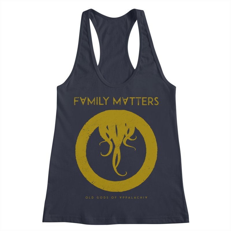 Old Gods of Applachia: Family Matters Women's Racerback Tank by OLD GODS OF APPALACHIA