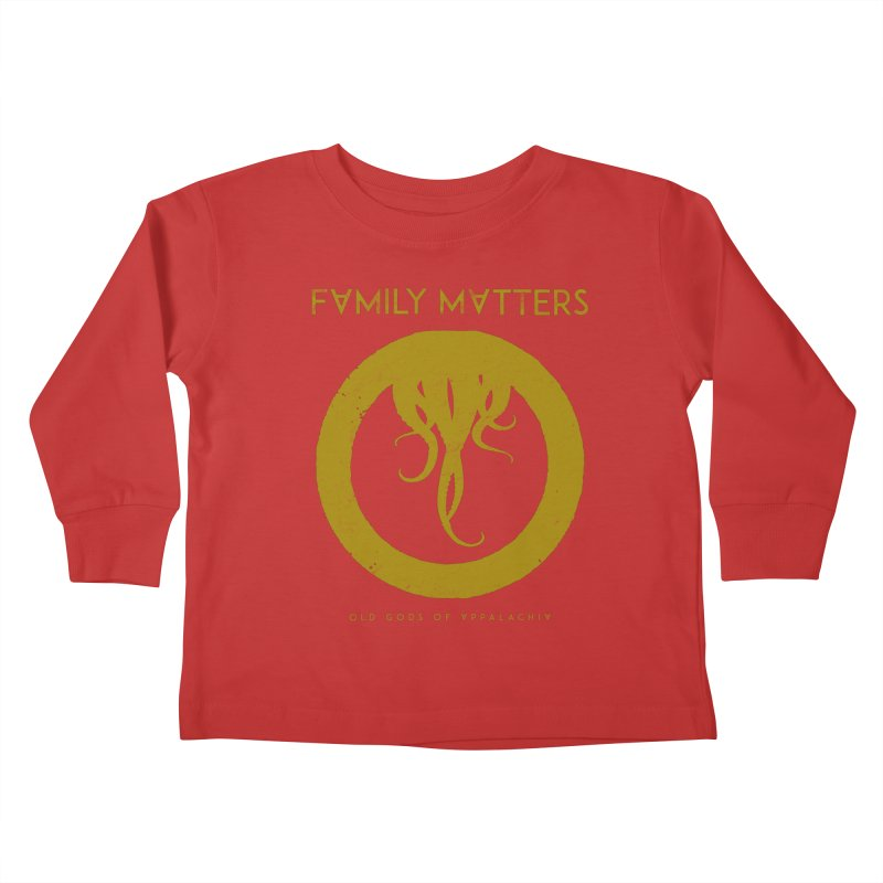 Old Gods of Applachia: Family Matters Kids Toddler Longsleeve T-Shirt by OLD GODS OF APPALACHIA