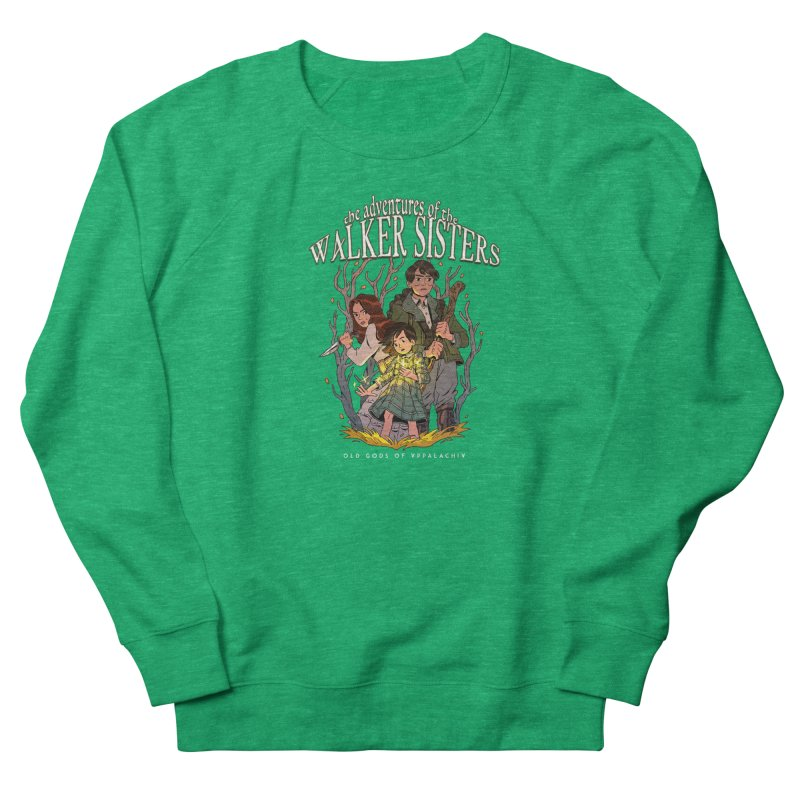 Old Gods of Appalachia - The Walker Sisters Women's Sweatshirt by OLD GODS OF APPALACHIA