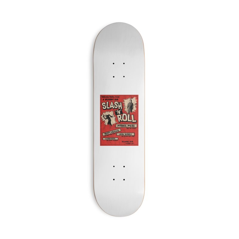 Slash And Roll Accessories Deck Only Skateboard by oldtee's Artist Shop
