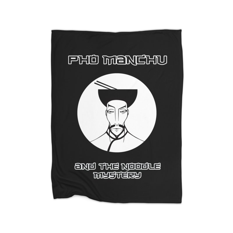 Pho Manchu and the noodle mystery Home Fleece Blanket Blanket by oldtee's Artist Shop