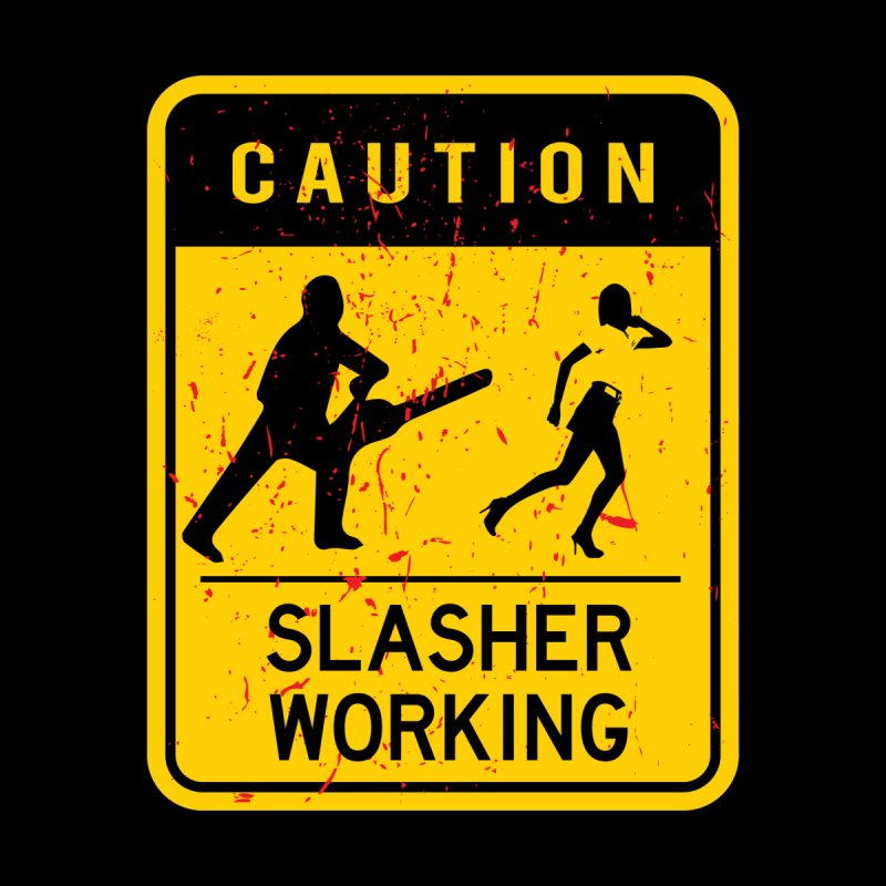 Slasher Working Home Fine Art Print by oldtee's Artist Shop
