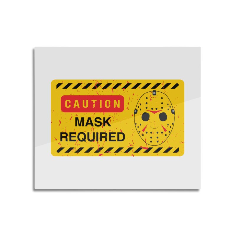 Caution Jason Land Home Mounted Aluminum Print by oldtee's Artist Shop
