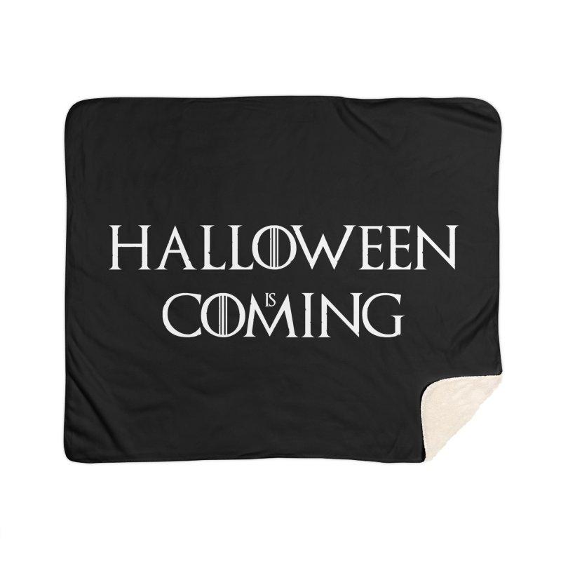 Halloween is coming Home Blanket by oldtee's Artist Shop