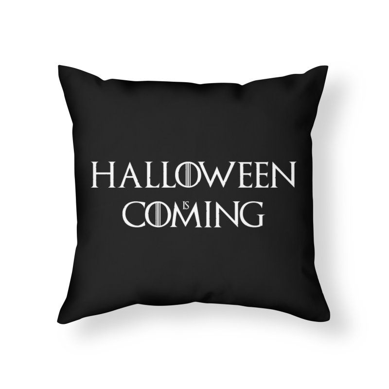Halloween is coming Home Throw Pillow by oldtee's Artist Shop