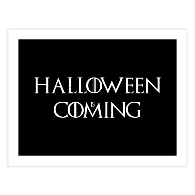Halloween is coming Home Fine Art Print by oldtee's Artist Shop