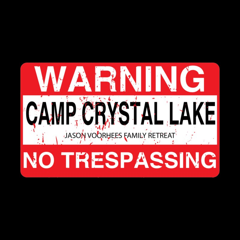 Camp Crystal Lake no trespassing Accessories Magnet by oldtee's Artist Shop
