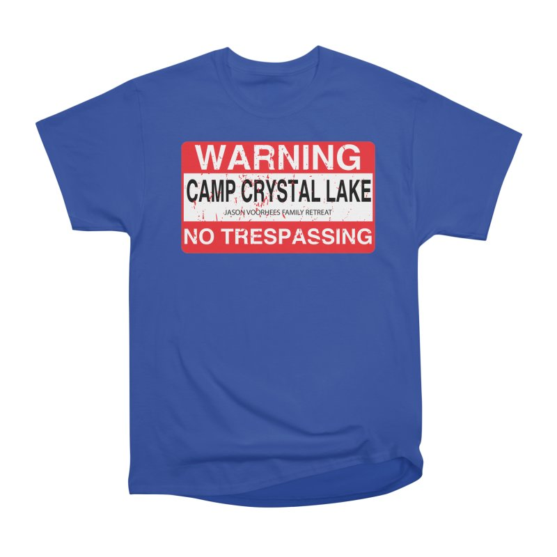 Camp Crystal Lake no trespassing Women's Heavyweight Unisex T-Shirt by oldtee's Artist Shop