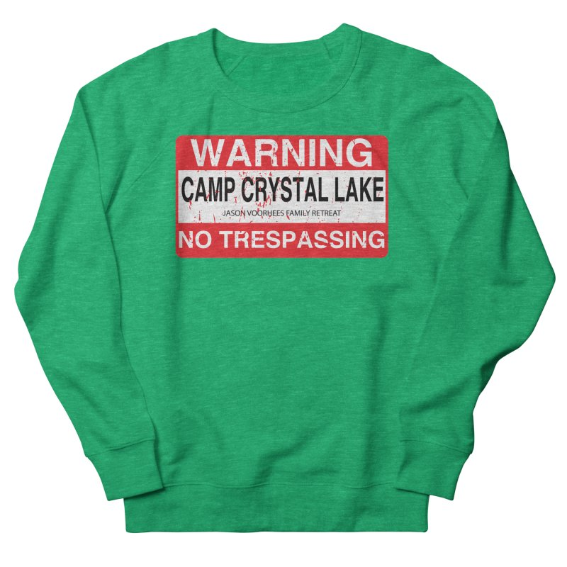 Camp Crystal Lake no trespassing Women's French Terry Sweatshirt by oldtee's Artist Shop