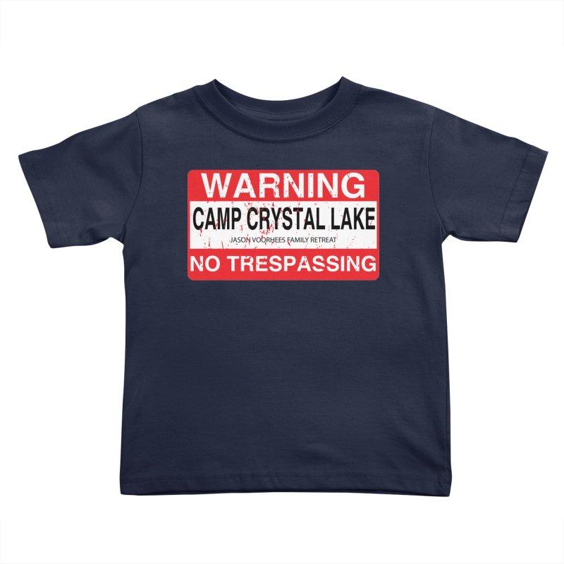 Camp Crystal Lake no trespassing Kids Toddler T-Shirt by oldtee's Artist Shop