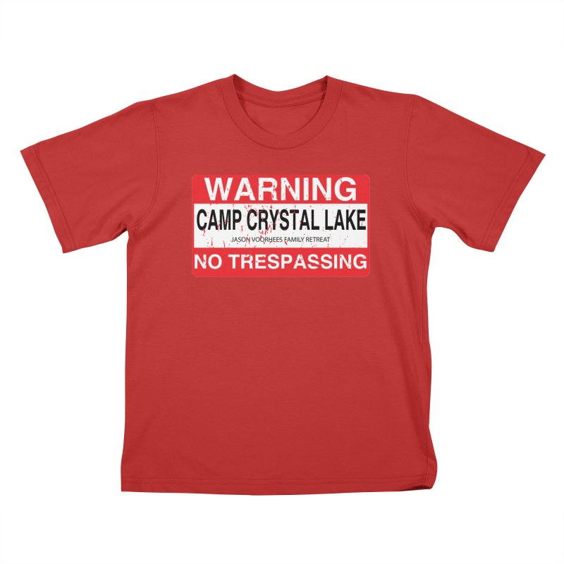 Camp Crystal Lake no trespassing Kids T-Shirt by oldtee's Artist Shop