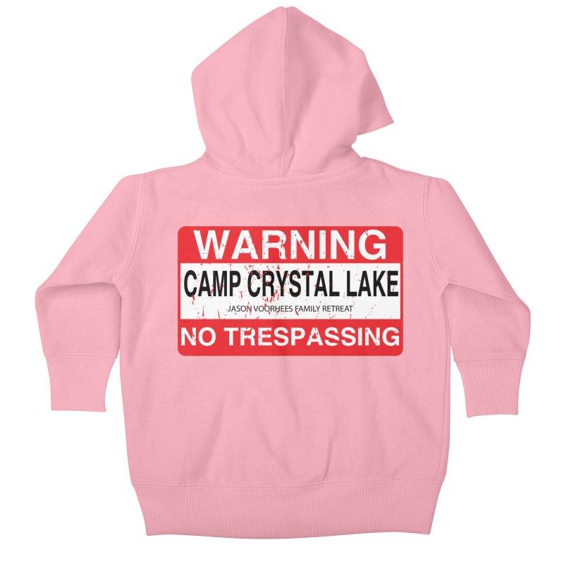 Camp Crystal Lake no trespassing Kids Baby Zip-Up Hoody by oldtee's Artist Shop