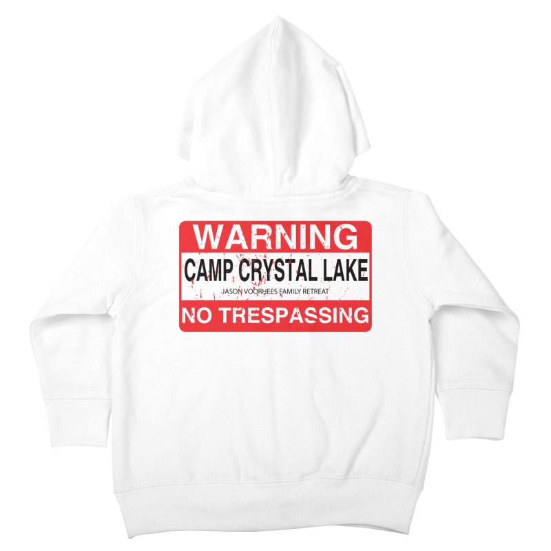 Camp Crystal Lake no trespassing Kids Toddler Zip-Up Hoody by oldtee's Artist Shop