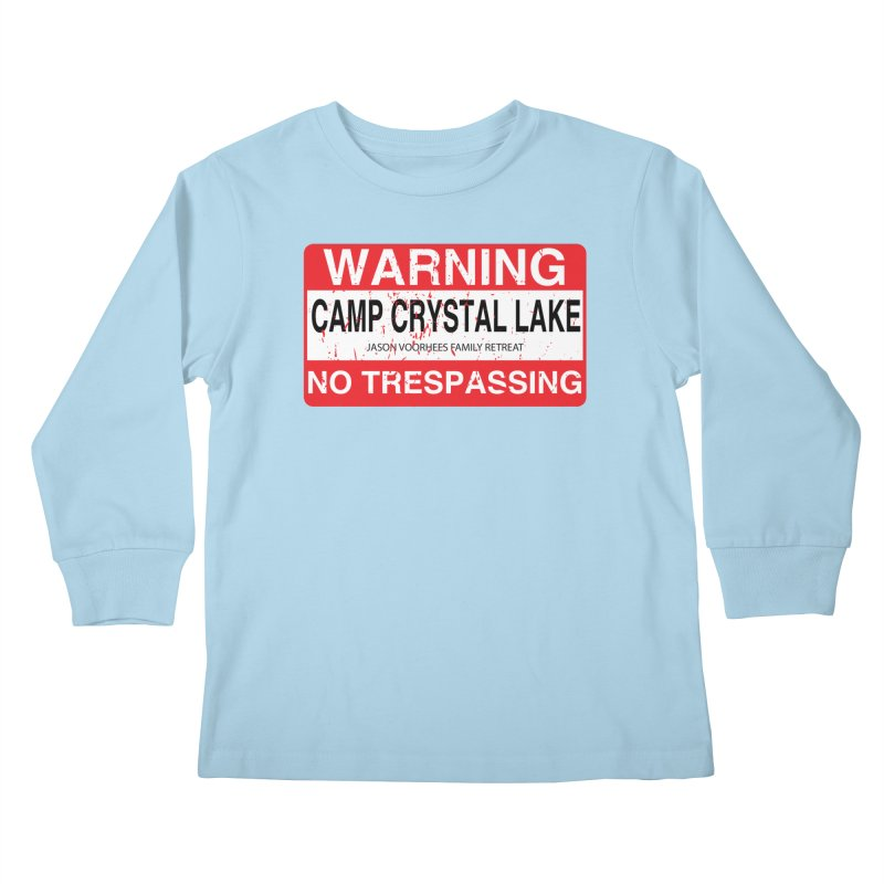 Camp Crystal Lake no trespassing Kids Longsleeve T-Shirt by oldtee's Artist Shop