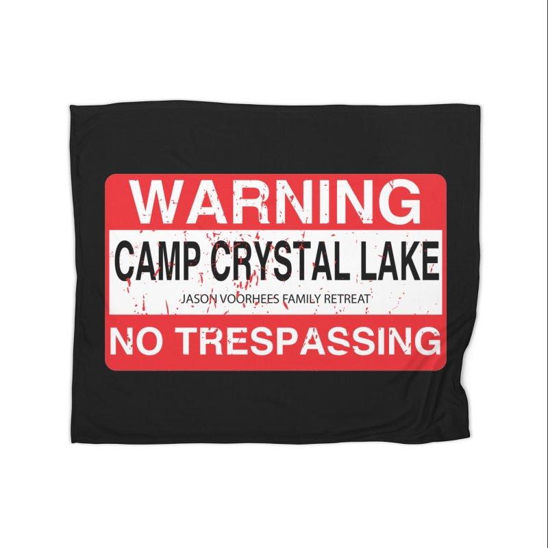 Camp Crystal Lake no trespassing Home Fleece Blanket Blanket by oldtee's Artist Shop