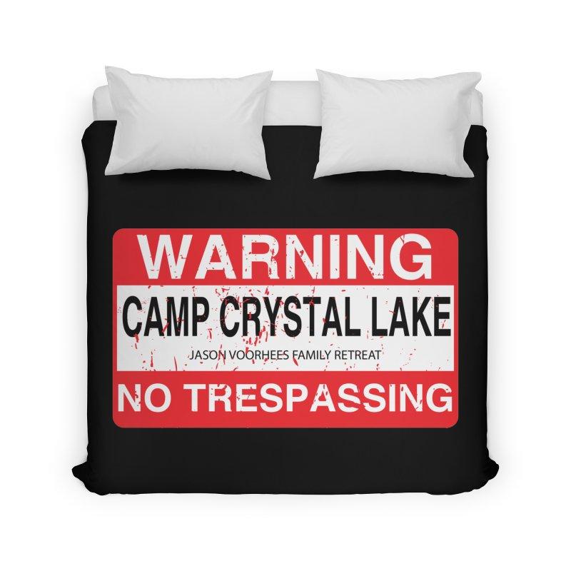 Camp Crystal Lake no trespassing Home Duvet by oldtee's Artist Shop
