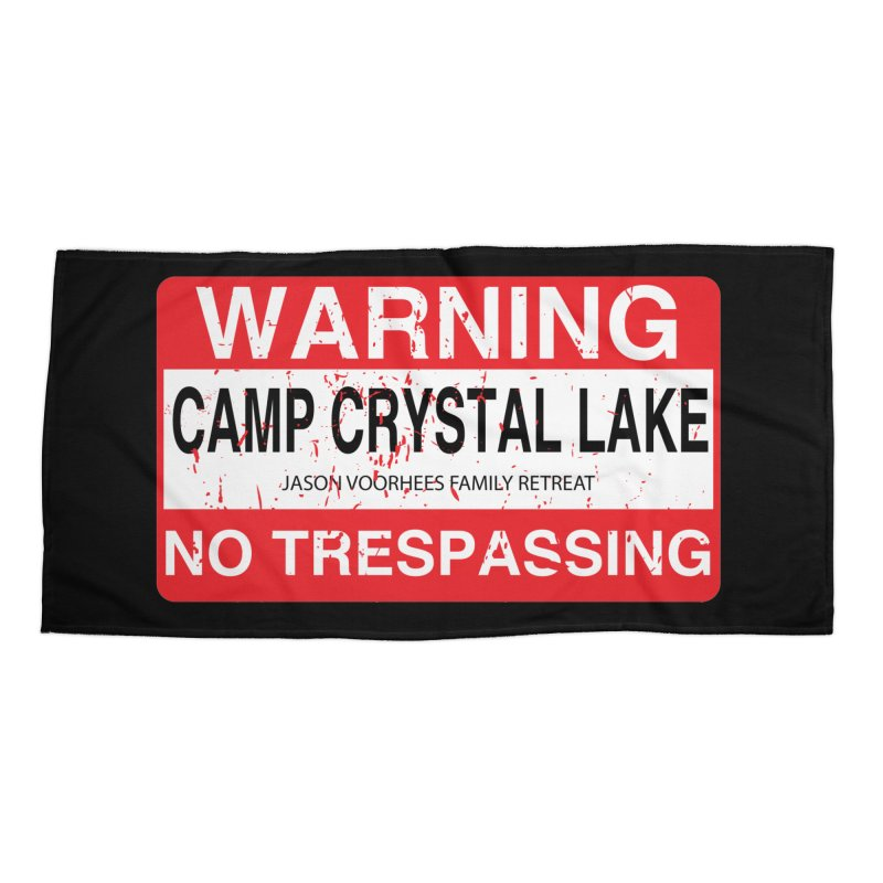 Camp Crystal Lake no trespassing Accessories Beach Towel by oldtee's Artist Shop