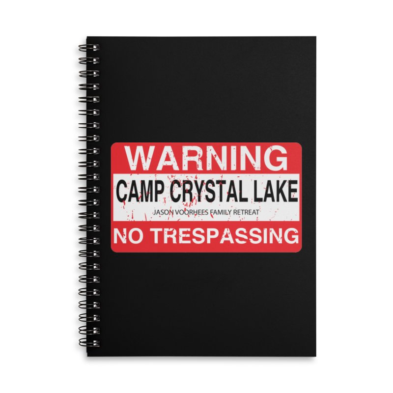 Camp Crystal Lake no trespassing Accessories Lined Spiral Notebook by oldtee's Artist Shop