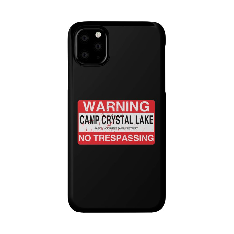 Camp Crystal Lake no trespassing Accessories Phone Case by oldtee's Artist Shop