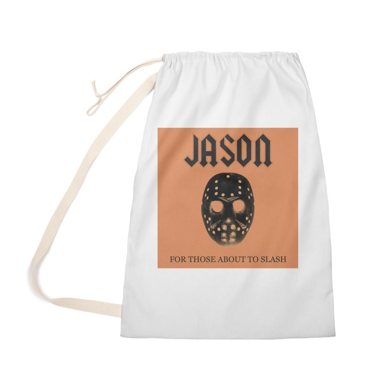 For Those About To Slash Accessories Laundry Bag Bag by oldtee's Artist Shop