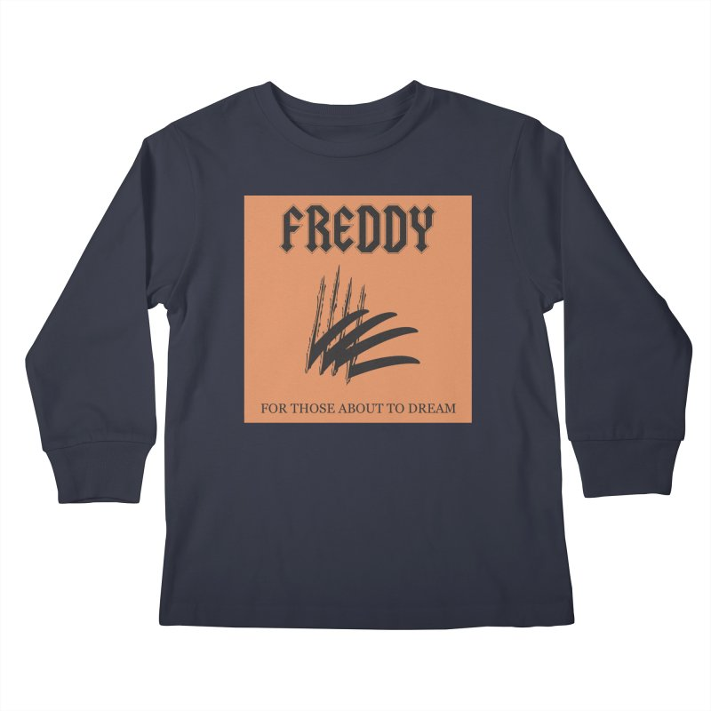 For Those About To Dream Kids Longsleeve T-Shirt by oldtee's Artist Shop