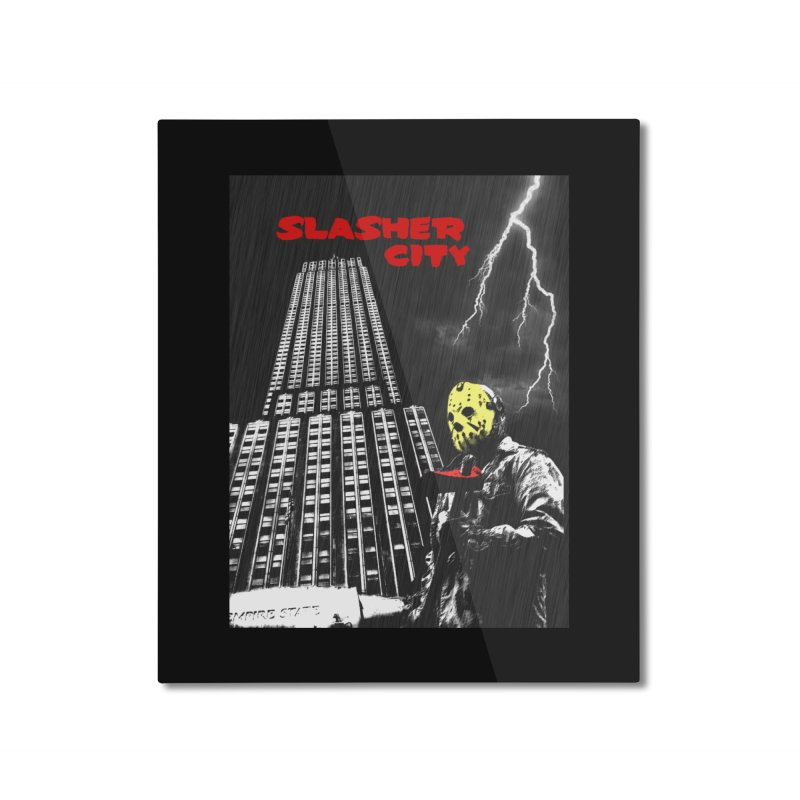 Slasher City Home Mounted Aluminum Print by oldtee's Artist Shop