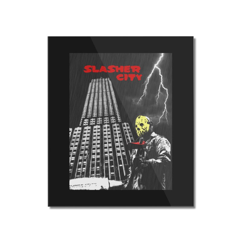 Slasher City Home Mounted Acrylic Print by oldtee's Artist Shop