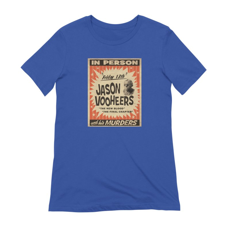 Jason in Person Women's Extra Soft T-Shirt by oldtee's Artist Shop