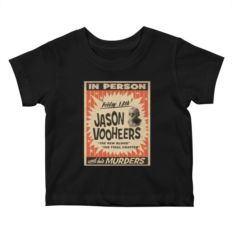 Jason in Person Kids Baby T-Shirt by oldtee's Artist Shop
