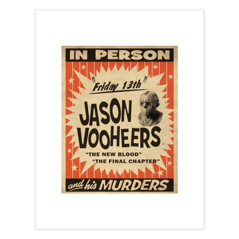Jason in Person Home Fine Art Print by oldtee's Artist Shop