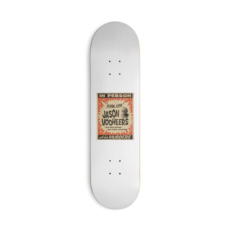 Jason in Person Accessories Deck Only Skateboard by oldtee's Artist Shop